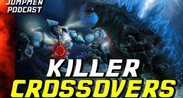 Jumpmen Episode 215: Killer Crossovers