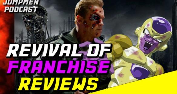 Jumpmen Episode 244: Revival of Franchise Reviews