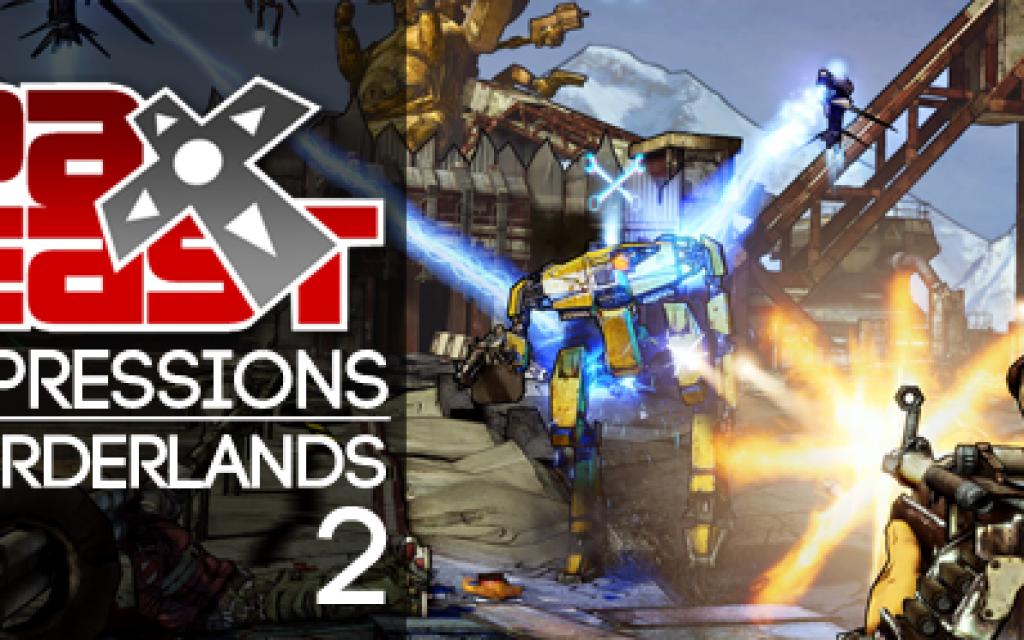 PAX Impressions: Borderlands 2
