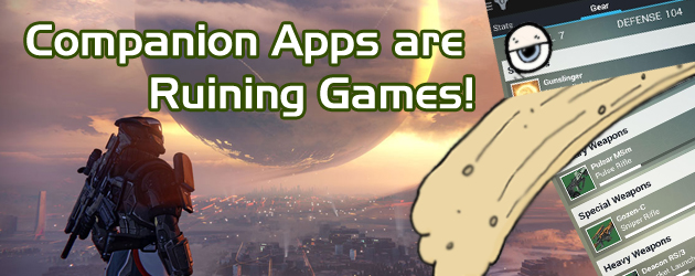 Companion Apps are Ruining Games!